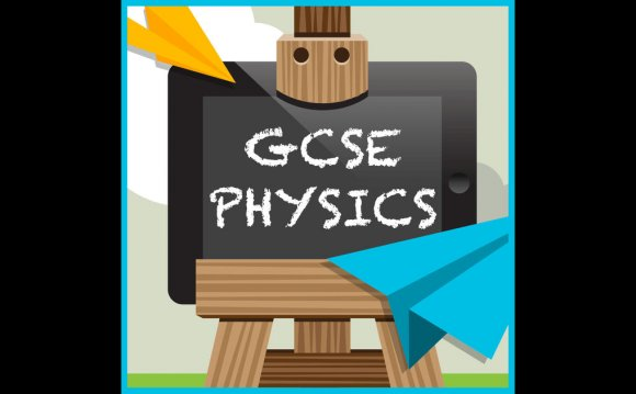 GCSE Science: Physics on the