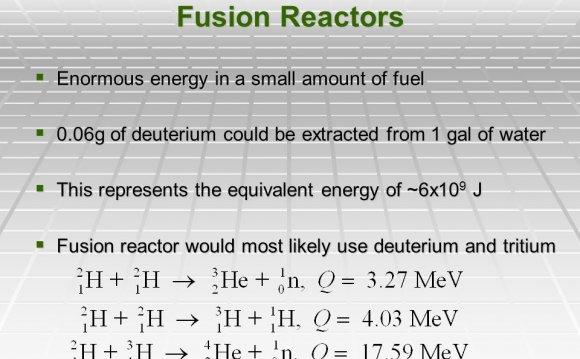 Fusion Reactors  Enormous