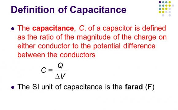 Definition of Capacitance The