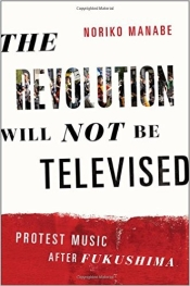 Noriko Manabe: The Revolution Will Not Be Televised