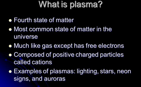 Uses of Plasma