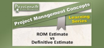 ROM Estimate vs Definitive Estimate