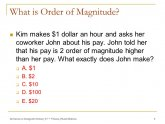 What is order of magnitude?