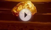 Beautiful And Terrifying HD Footage Of Nuclear Explosions