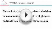Nuclear Fusion and Nuclear Fission