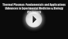[PDF Download] Thermal Plasmas: Fundamentals and