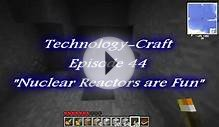 Technology-Craft - Ep. 44 - Nuclear Reactors are Fun