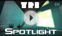 The Spotlight: TRI (Alpha)